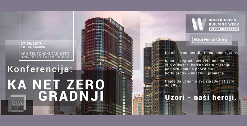 Konferencija Ka net zero gradnji – zelenom gradnjom protiv klimatskih promena