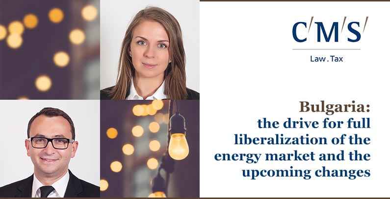 Bulgaria: the drive for full liberalization of the energy market and the upcoming changes